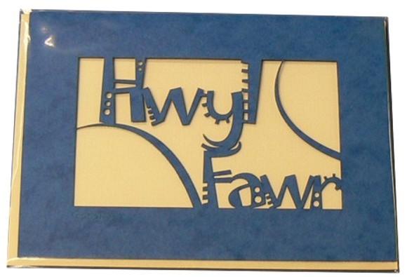 A laser cut card with the welsh word Hwyl Fawr